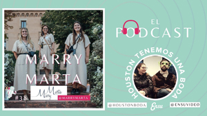 38_ Podcast con Marry Marta _ Wedding Planners