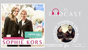 41 Emoción, risas y consejos con Sophie Kors